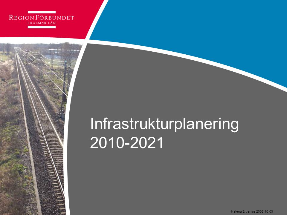 Infrastrukturplanering 2010-2021