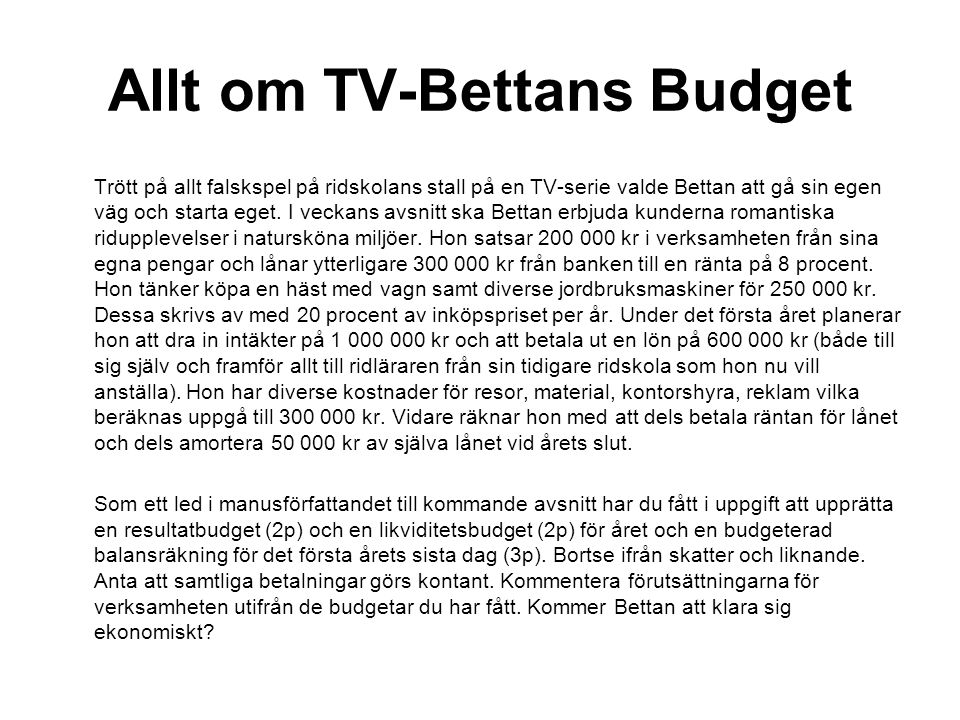Allt om TV-Bettans Budget