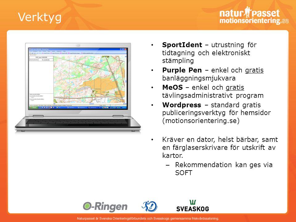 Verktyg SportIdent – utrustning för tidtagning och elektroniskt stämpling. Purple Pen – enkel och gratis banläggningsmjukvara.