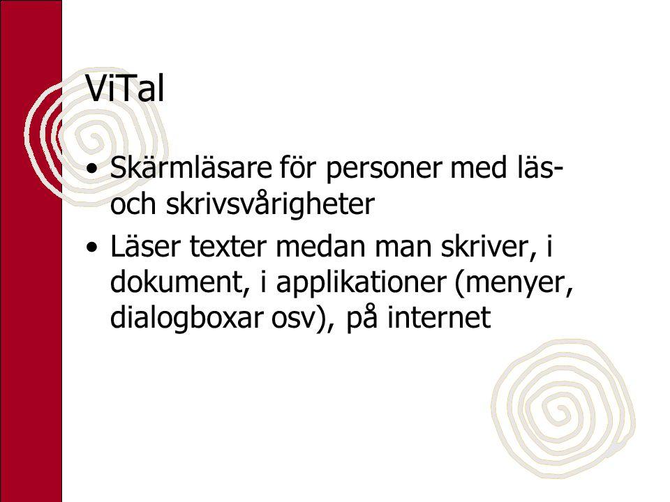 ViTal Skärmläsare för personer med läs- och skrivsvårigheter