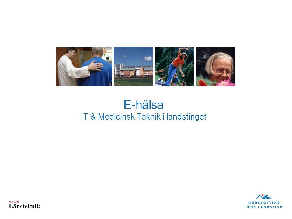 E-hälsa IT & Medicinsk Teknik i landstinget