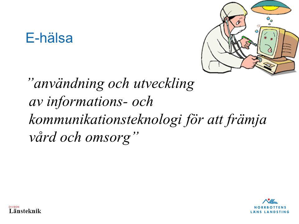 E-hälsa användning och utveckling av informations- och kommunikationsteknologi för att främja vård och omsorg