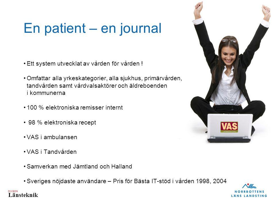 En patient – en journal Ett system utvecklat av vården för vården !