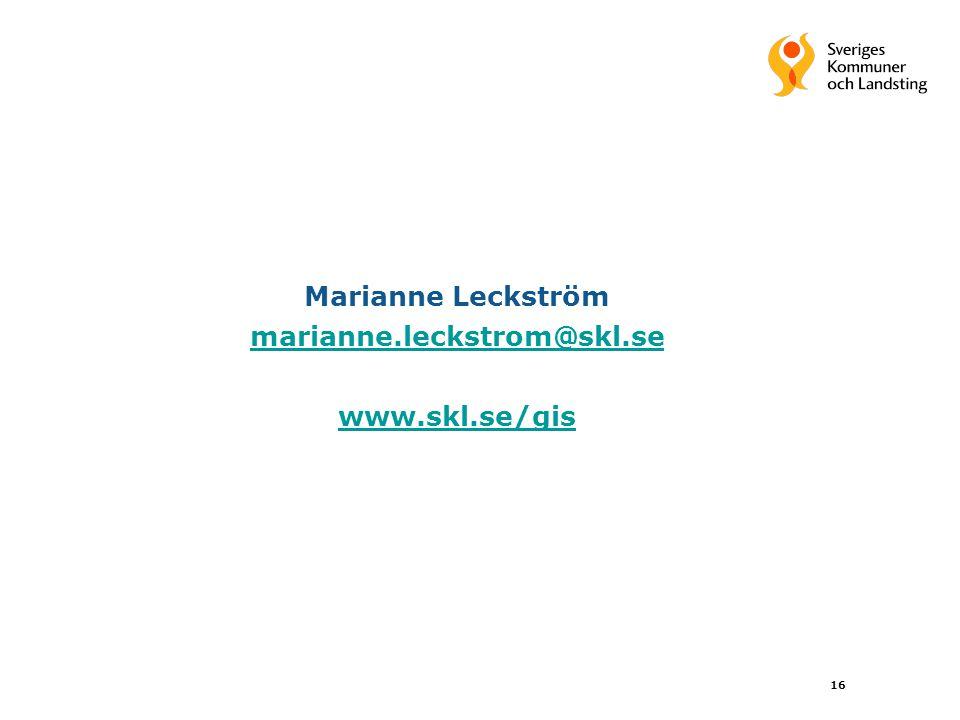 Marianne Leckström marianne.leckstrom@skl.se www.skl.se/gis
