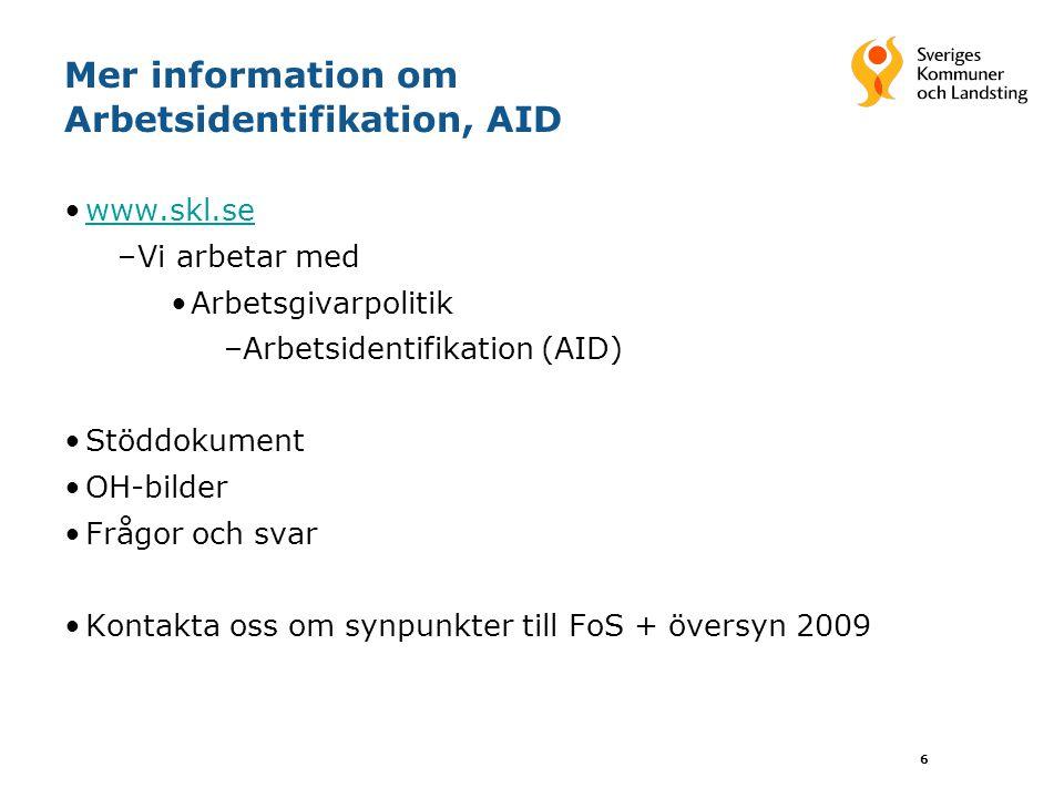 Mer information om Arbetsidentifikation, AID