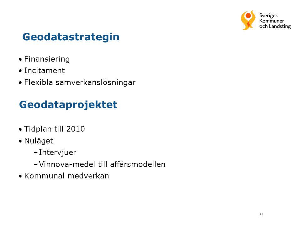 Geodatastrategin Geodataprojektet Finansiering Incitament