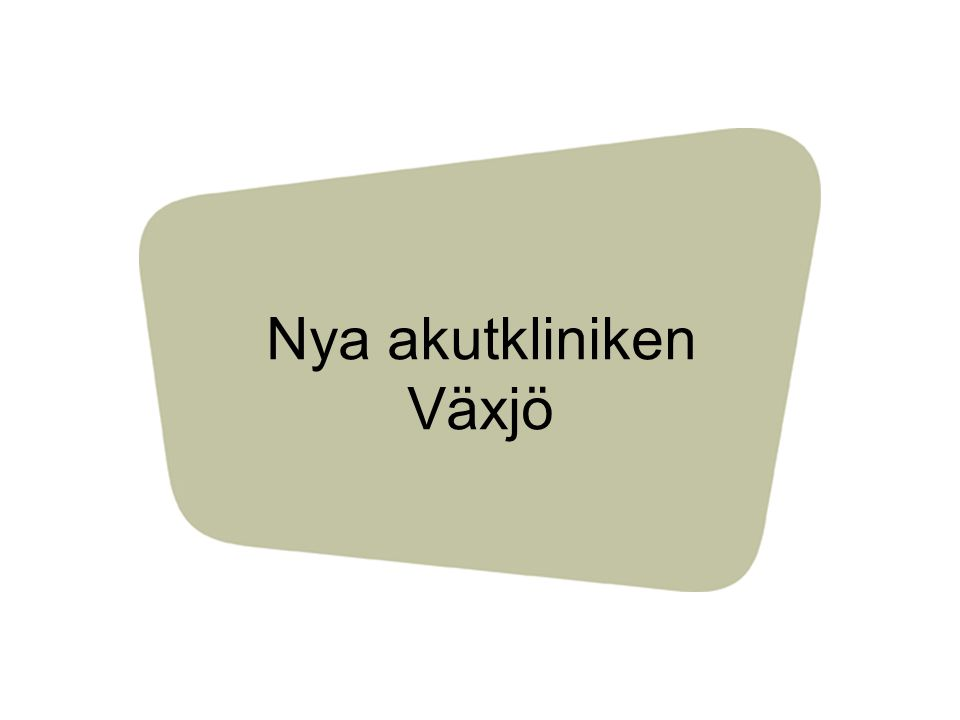 Nya akutkliniken Växjö