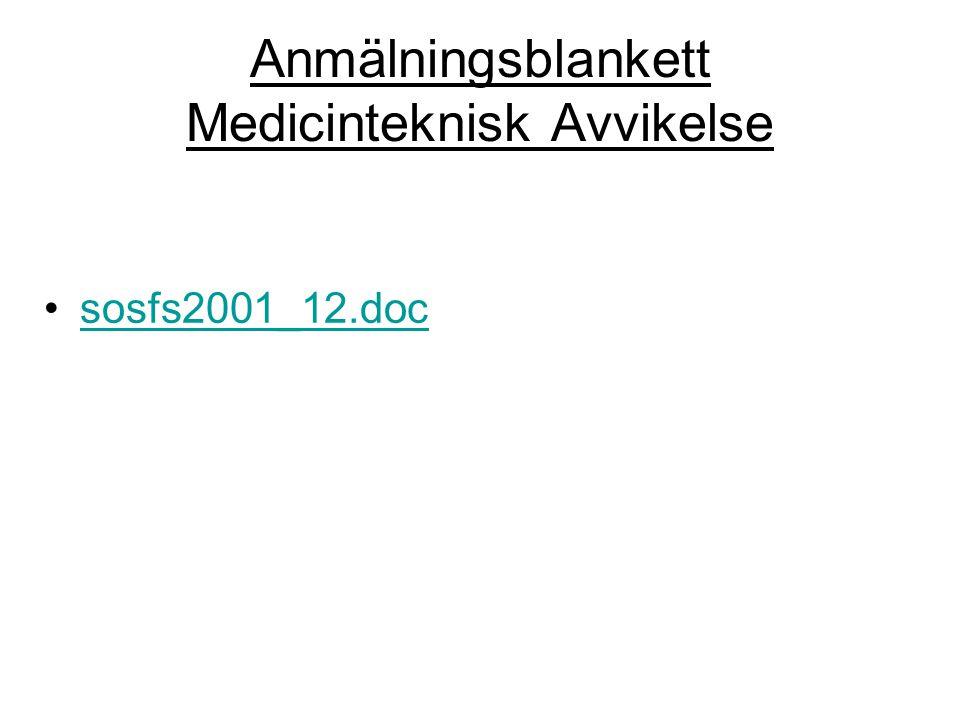 Anmälningsblankett Medicinteknisk Avvikelse