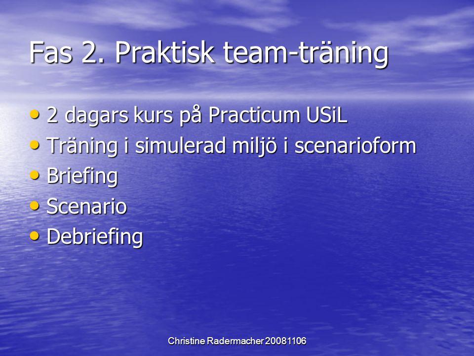 Fas 2. Praktisk team-träning
