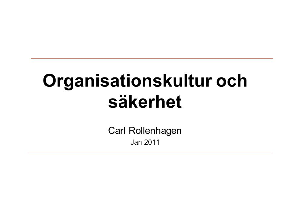 Organisationskultur och säkerhet