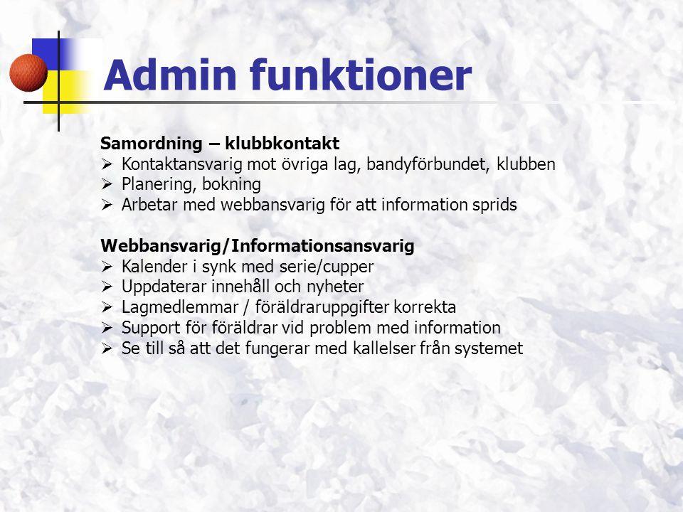 Admin funktioner Samordning – klubbkontakt