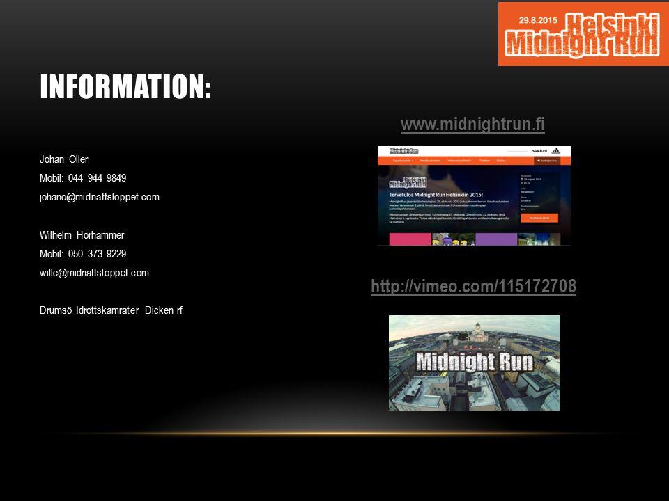 INFORMATION: www.midnightrun.fi http://vimeo.com/115172708 Johan Öller