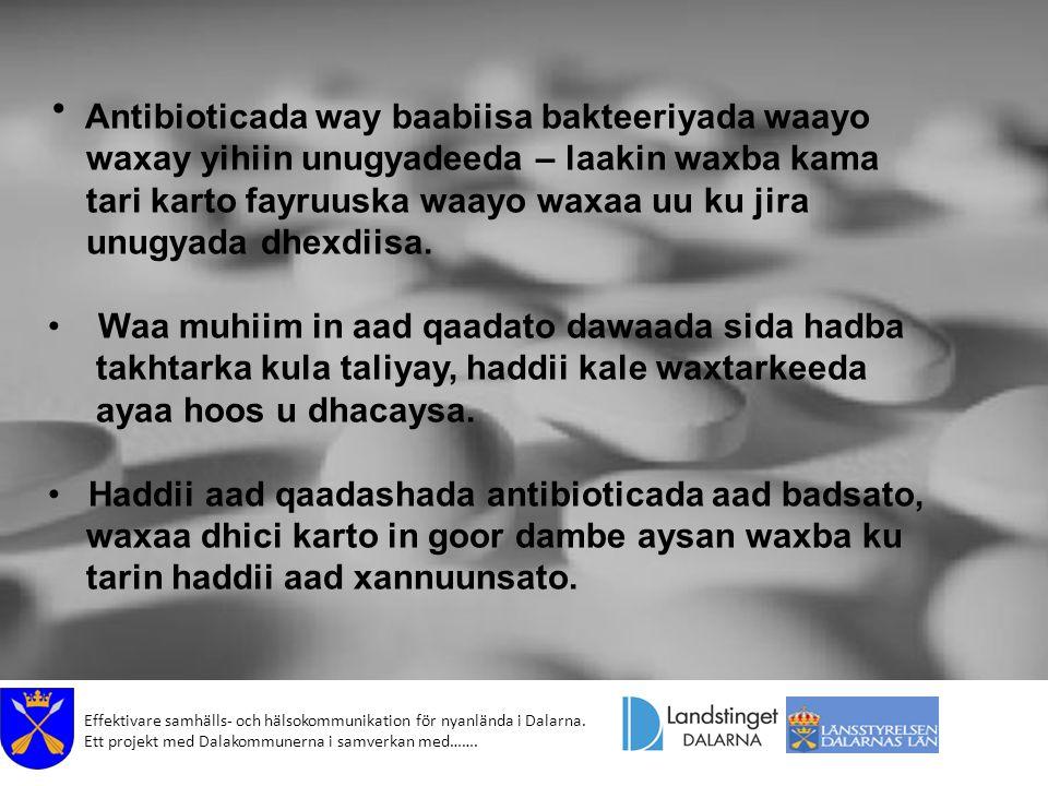 Antibioticada way baabiisa bakteeriyada waayo