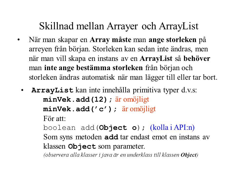 Skillnad mellan Arrayer och ArrayList