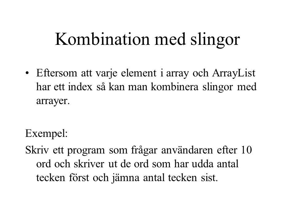 Kombination med slingor