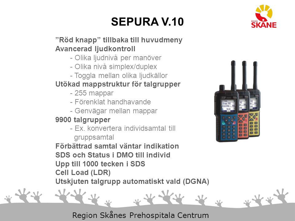 SEPURA V.10 Röd knapp tillbaka till huvudmeny Avancerad ljudkontroll