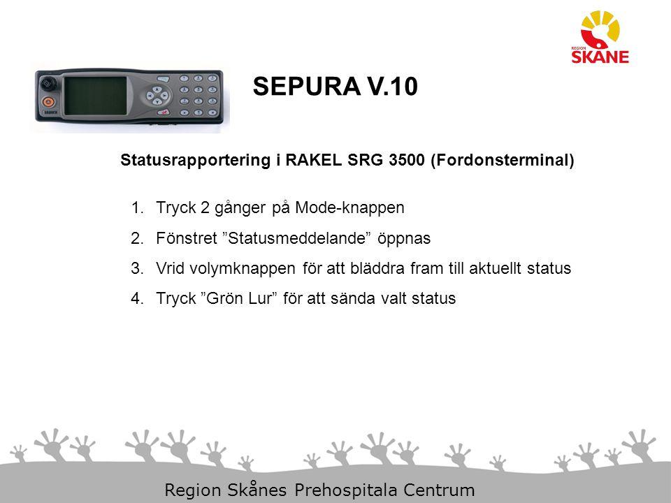 SEPURA V.10 Statusrapportering i RAKEL SRG 3500 (Fordonsterminal)