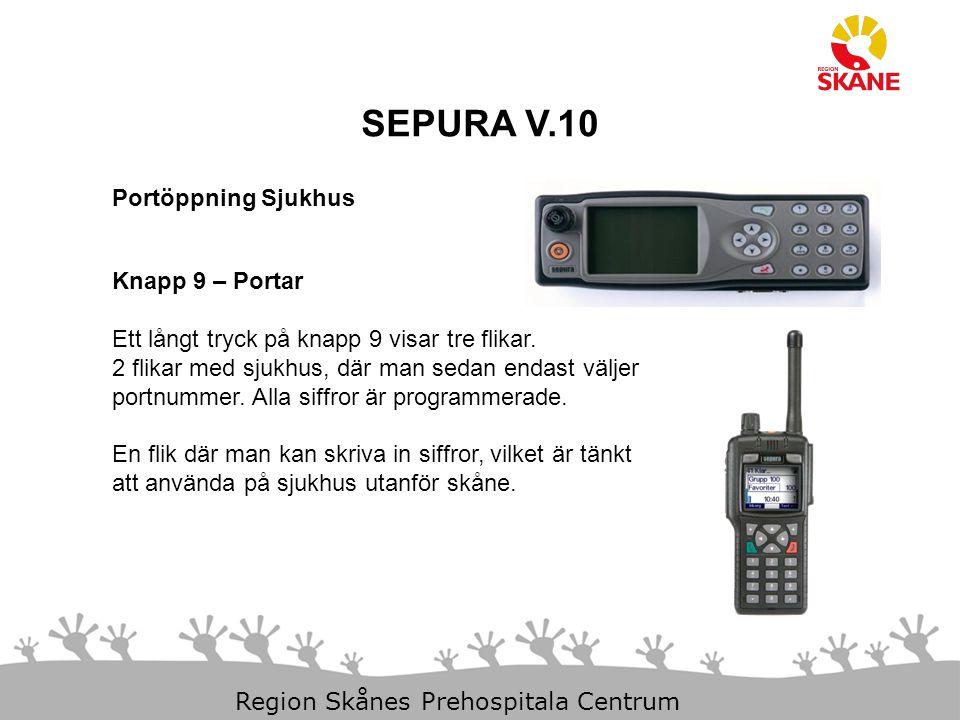 SEPURA V.10 Portöppning Sjukhus Knapp 9 – Portar