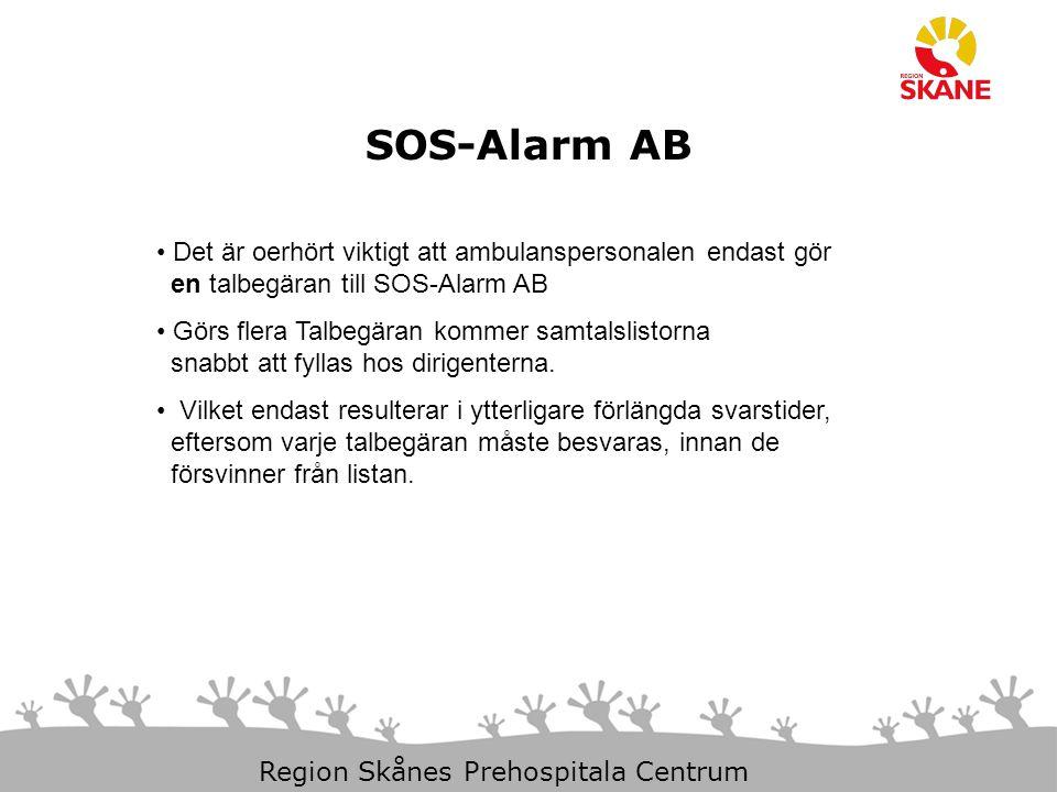 SOS-Alarm AB Det är oerhört viktigt att ambulanspersonalen endast gör en talbegäran till SOS-Alarm AB.
