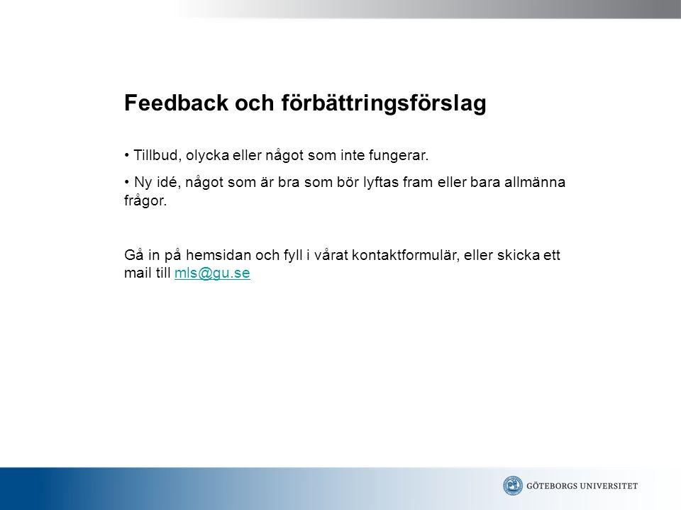 Feedback och förbättringsförslag