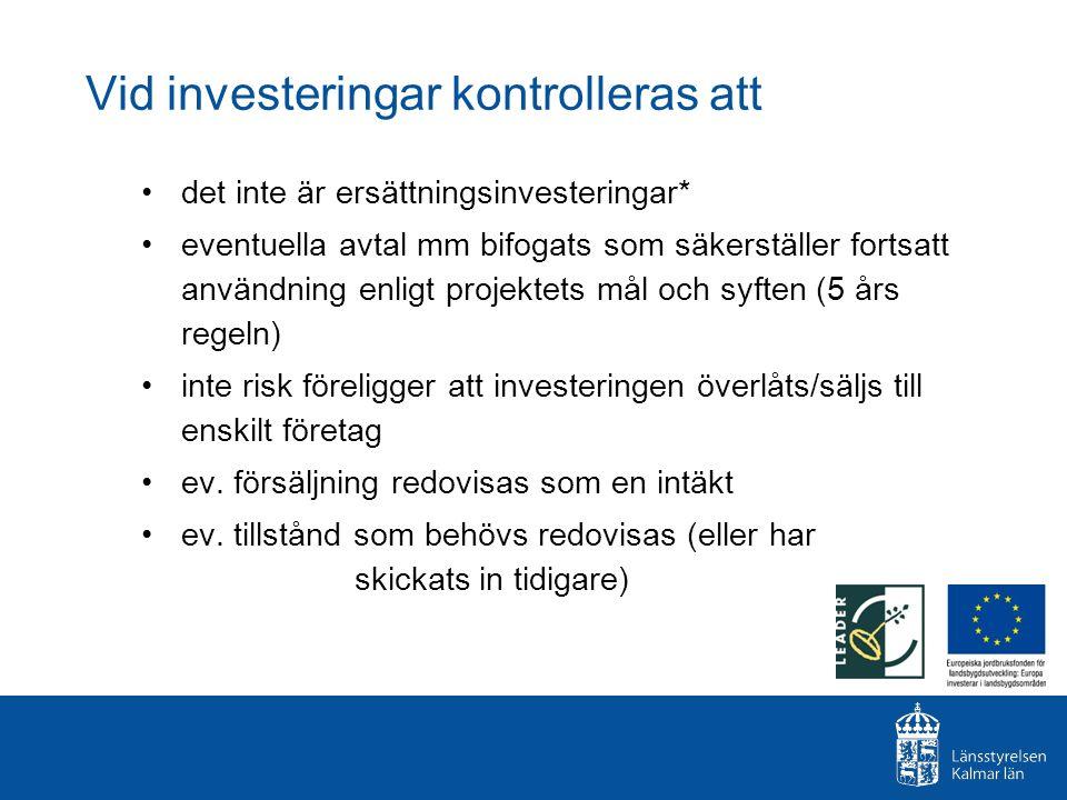 Vid investeringar kontrolleras att