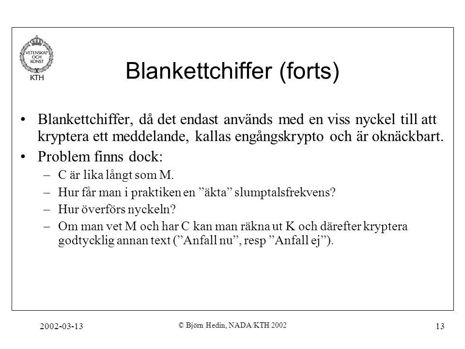 Blankettchiffer (forts)