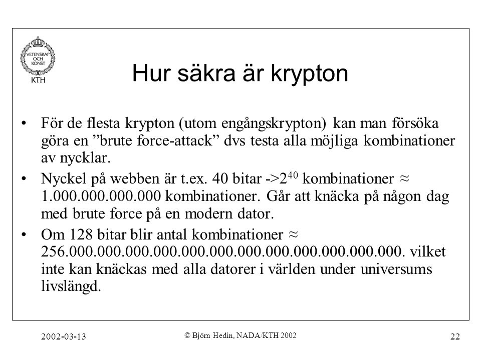 Hur säkra är krypton