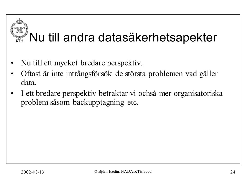 Nu till andra datasäkerhetsapekter