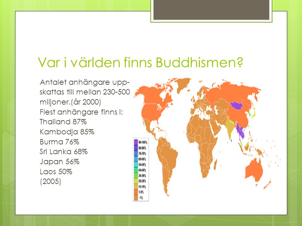 Var i världen finns Buddhismen