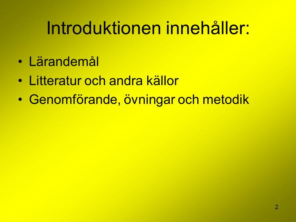 Introduktionen innehåller: