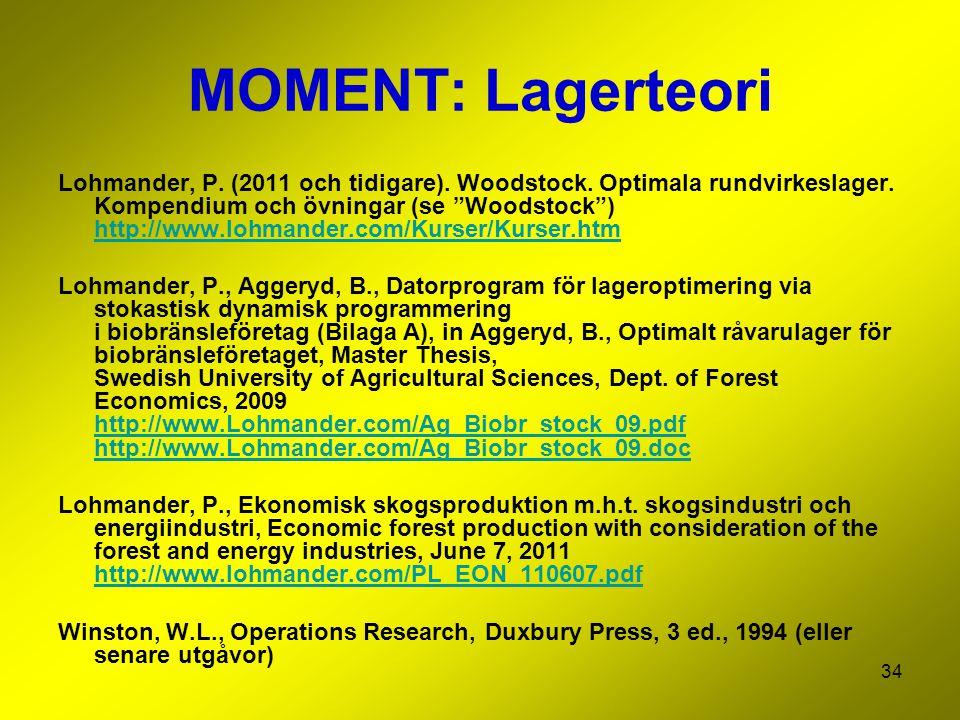 MOMENT: Lagerteori