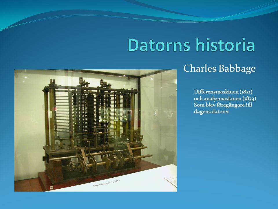 Datorns historia Charles Babbage