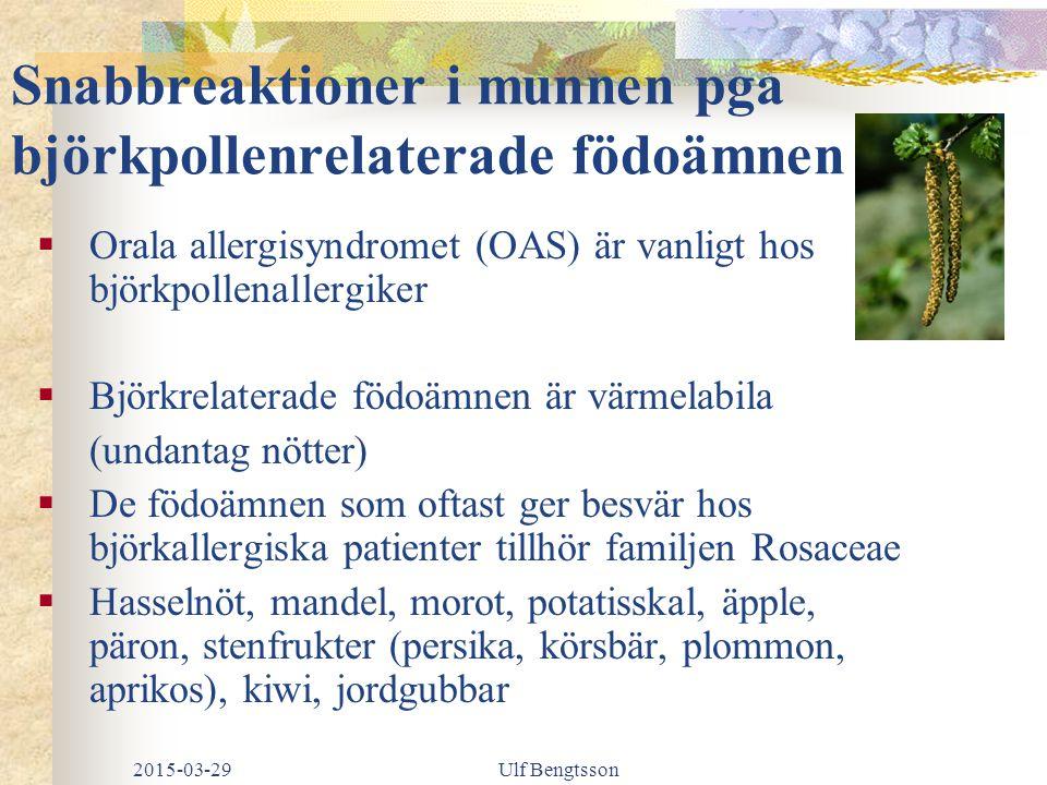 Snabbreaktioner i munnen pga björkpollenrelaterade födoämnen