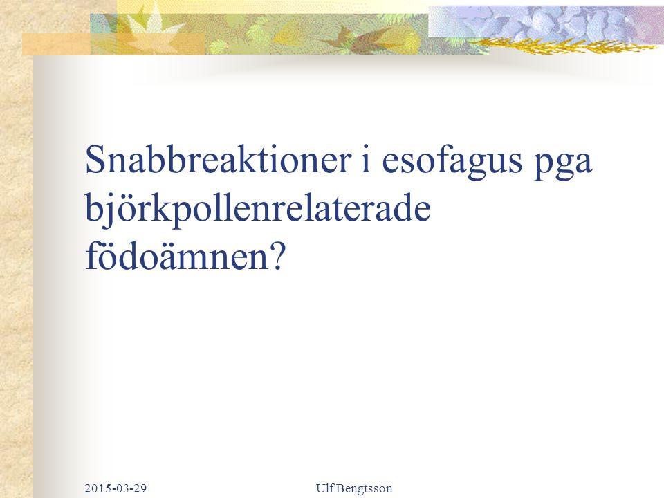 Snabbreaktioner i esofagus pga björkpollenrelaterade födoämnen