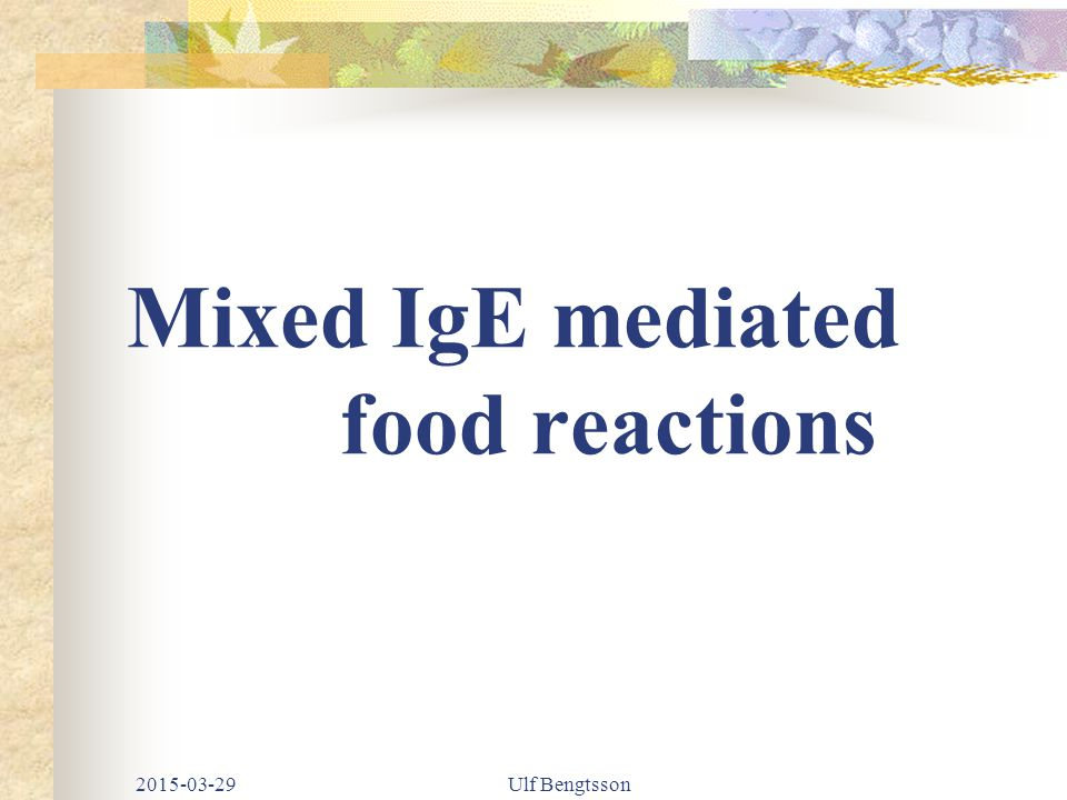 Mixed IgE mediated food reactions