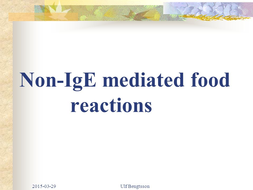 Non-IgE mediated food reactions