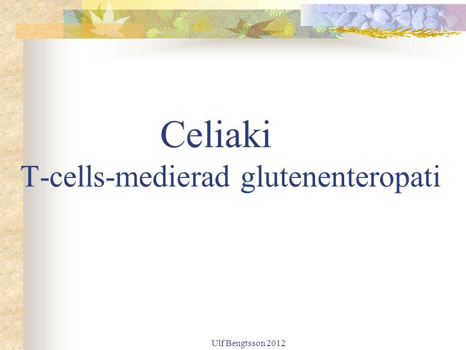 Celiaki T-cells-medierad glutenenteropati