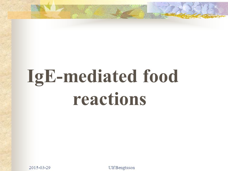 IgE-mediated food reactions