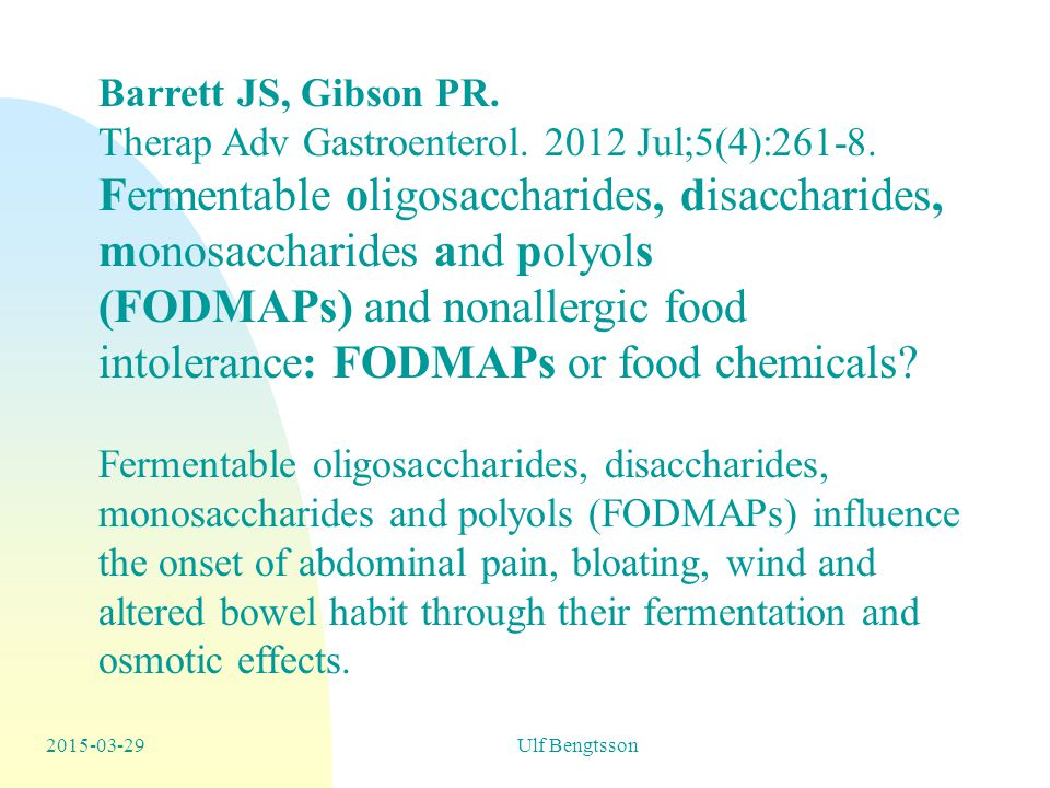 (FODMAPs) and nonallergic food intolerance: FODMAPs or food chemicals