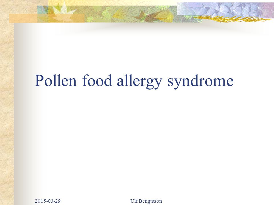 Pollen food allergy syndrome