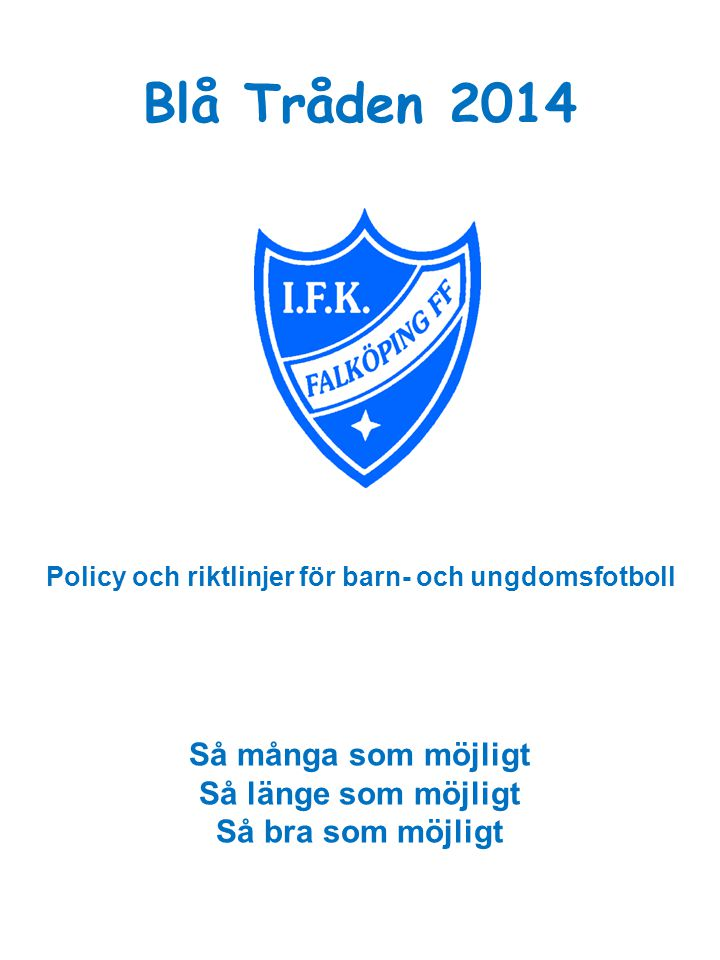 Policy och riktlinjer för barn- och ungdomsfotboll