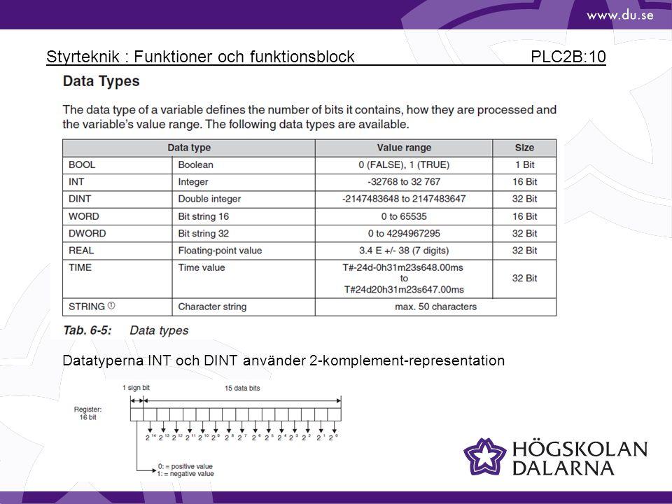 Styrteknik : Funktioner och funktionsblock PLC2B:10