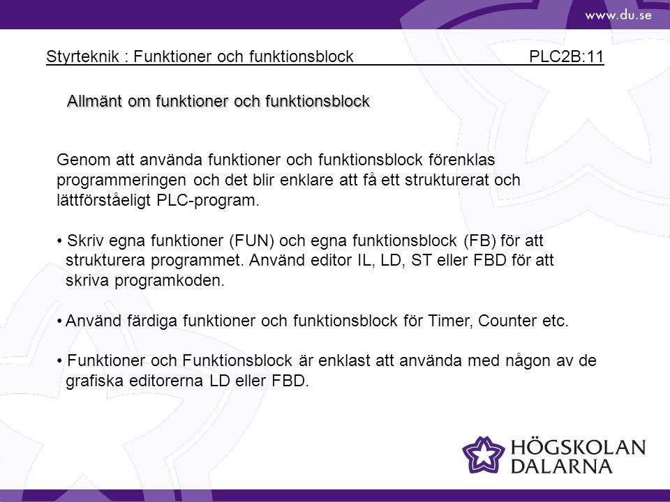 Styrteknik : Funktioner och funktionsblock PLC2B:11