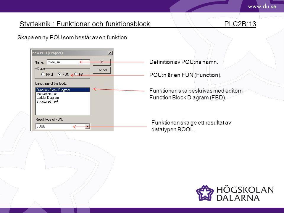 Styrteknik : Funktioner och funktionsblock PLC2B:13