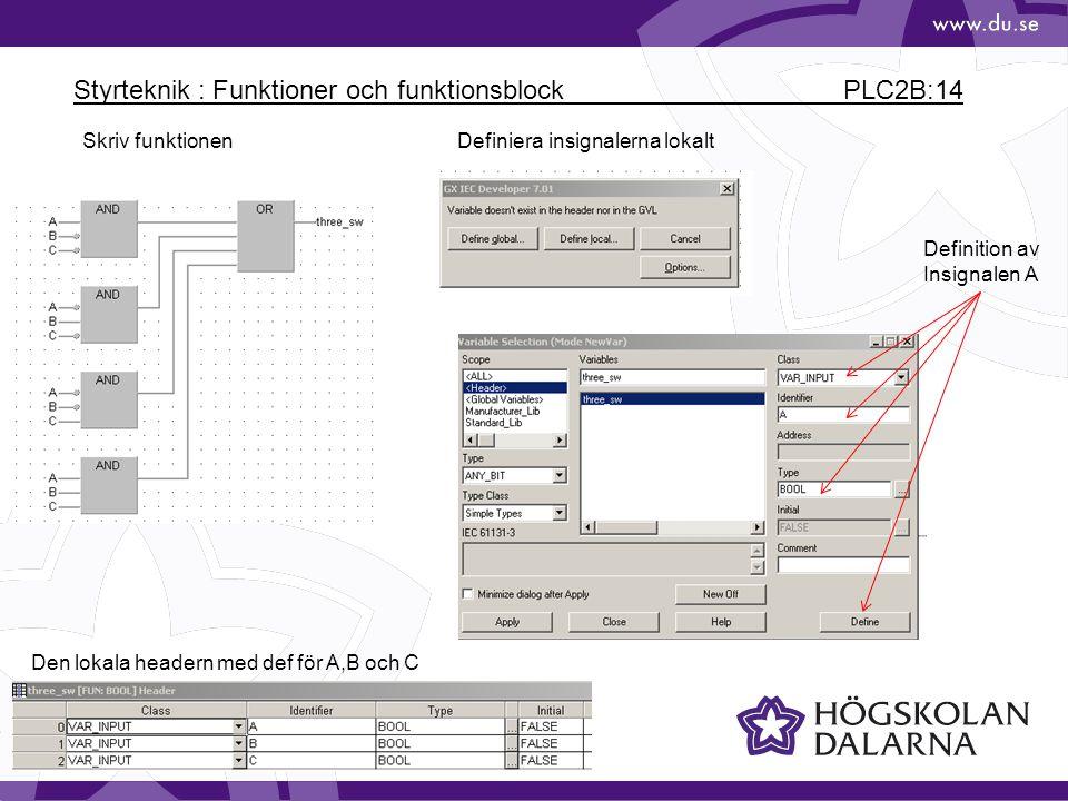 Styrteknik : Funktioner och funktionsblock PLC2B:14