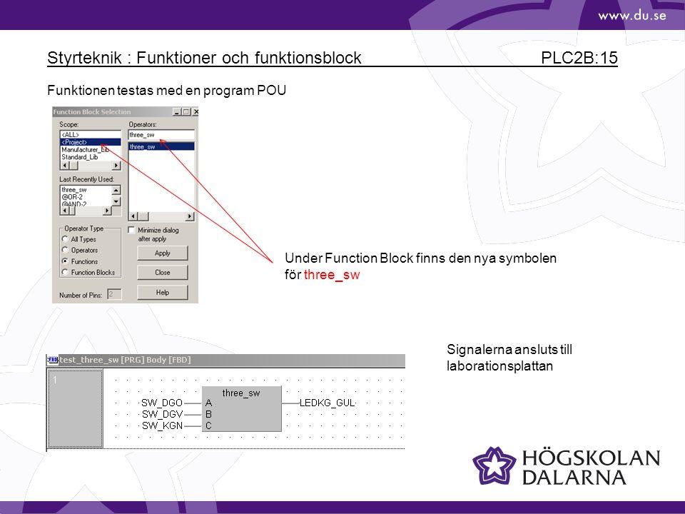 Styrteknik : Funktioner och funktionsblock PLC2B:15