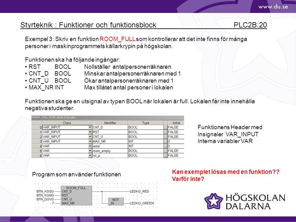 Styrteknik : Funktioner och funktionsblock PLC2B:20