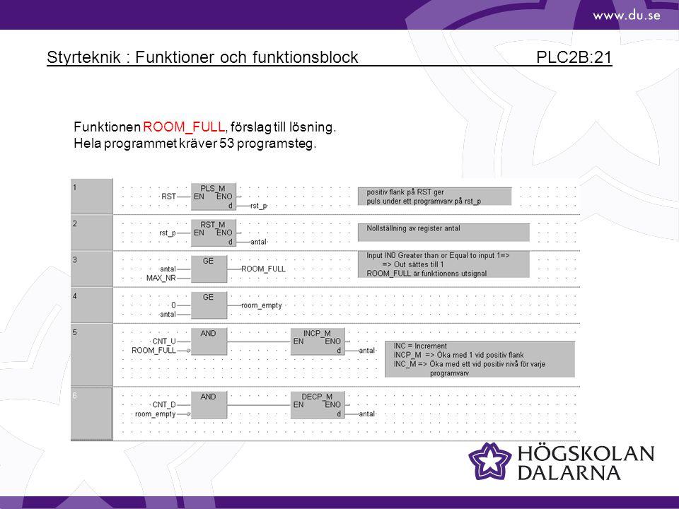 Styrteknik : Funktioner och funktionsblock PLC2B:21