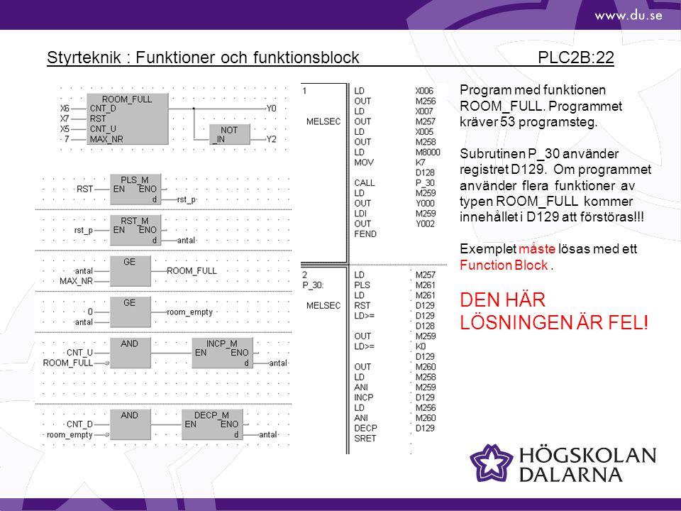 Styrteknik : Funktioner och funktionsblock PLC2B:22