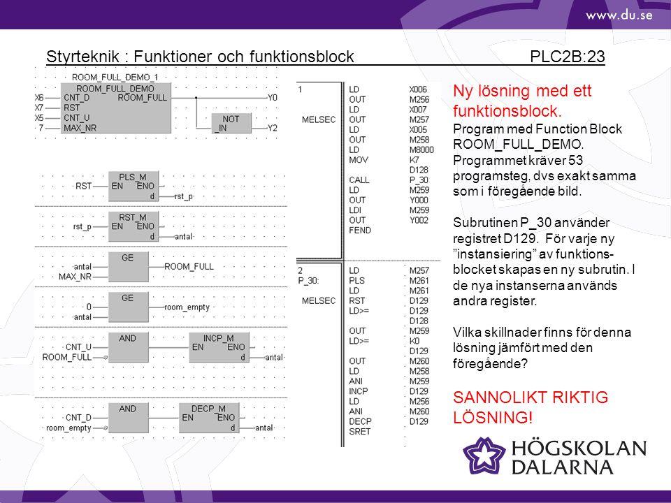 Styrteknik : Funktioner och funktionsblock PLC2B:23